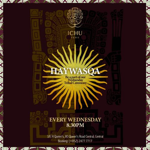 ICHU Restaurant & Bar | Events | HAYWASQA Ceremony