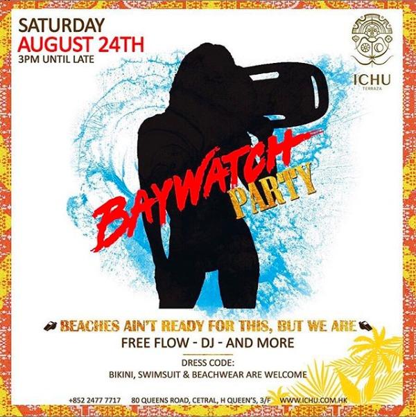 ICHU Restaurant & Bar | Events | BAYWATCH PARTY