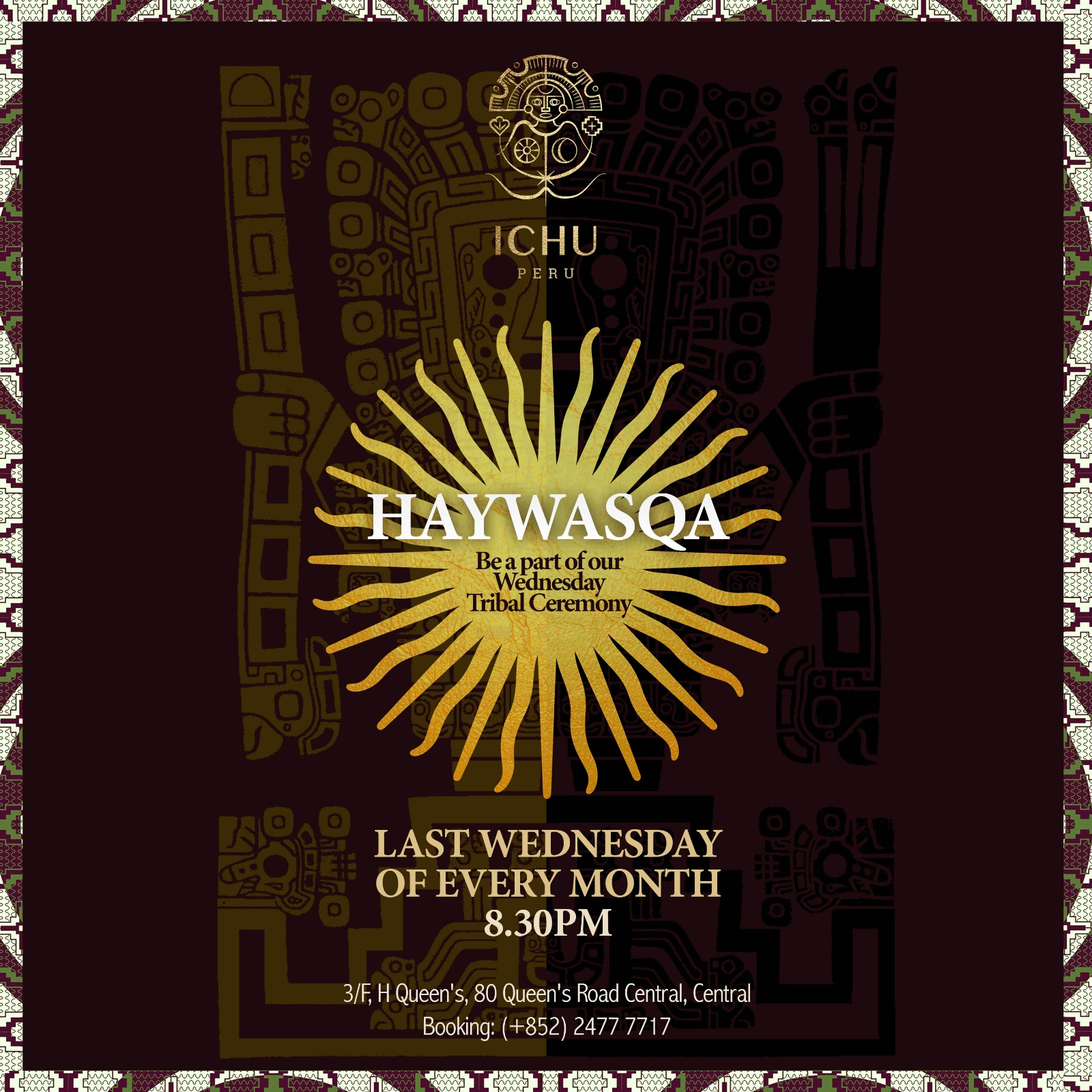 ICHU Restaurant & Bar | Events | HAYWASQA Ceremony